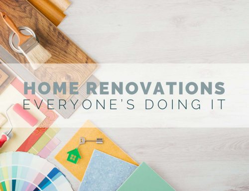 Home Renovations — Everybody's Doing It